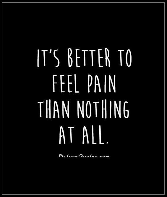 Smile When You Want To Cry Laugh To Hide The Pain Keep: 63 Best Pain Quotes And Sayings