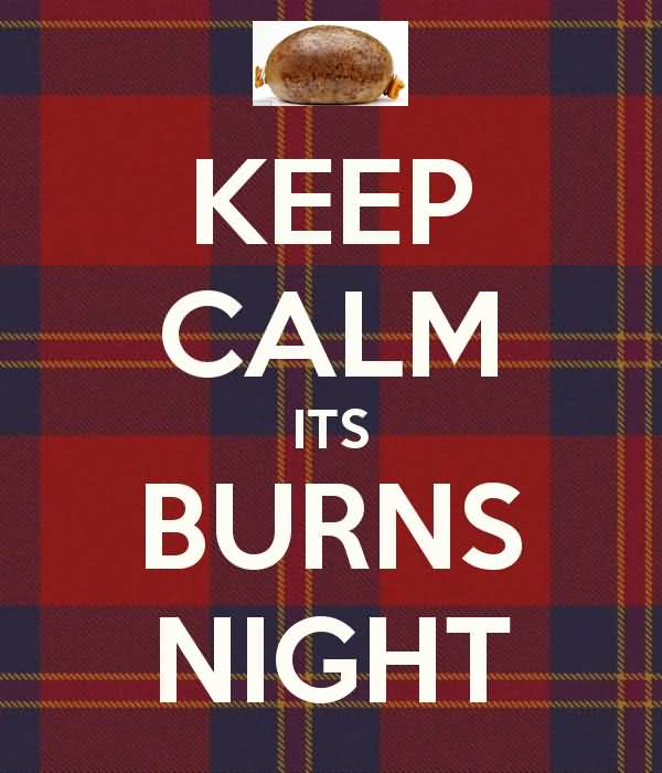 32 burns night wish pictures and photos keep calm its burns night m4hsunfo