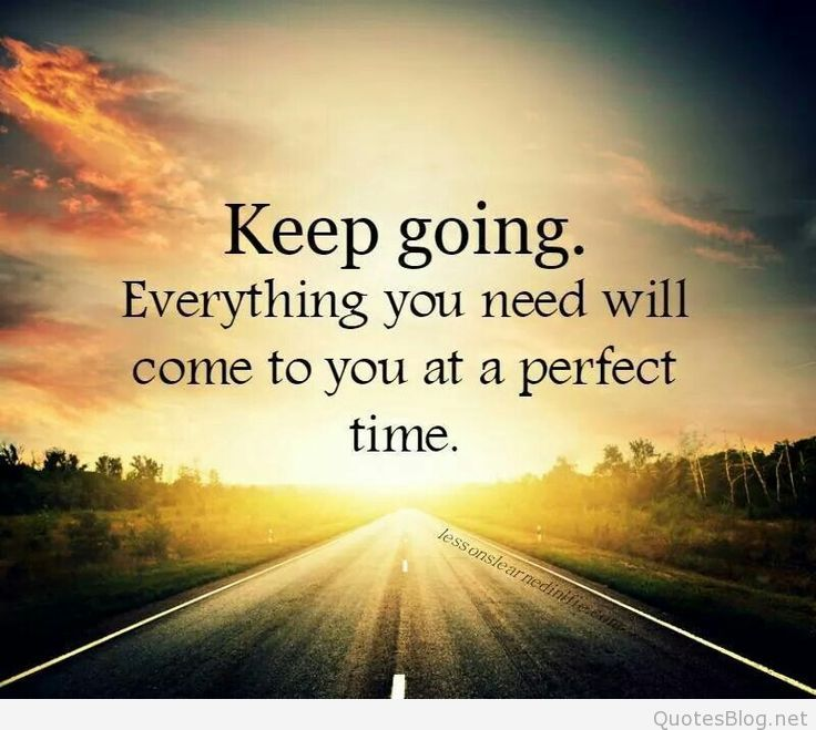 69 All Time Best Keep Going Quotes And Sayings
