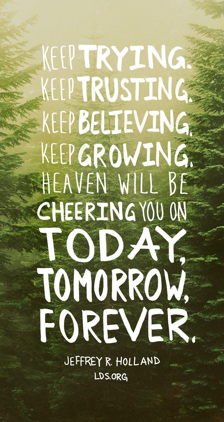 Keep Loving Keep Trying Keep Trusting Keep Believing Keep