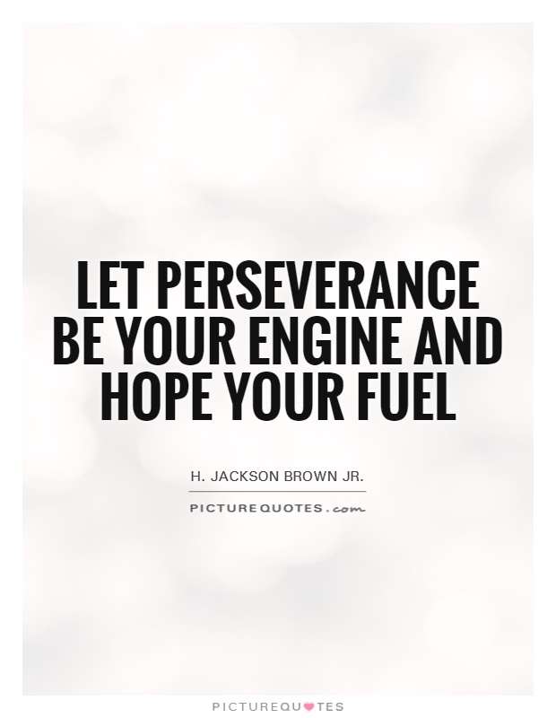 Persistence Motivational Quotes: 63 Best Perseverance Quotes Of All Time