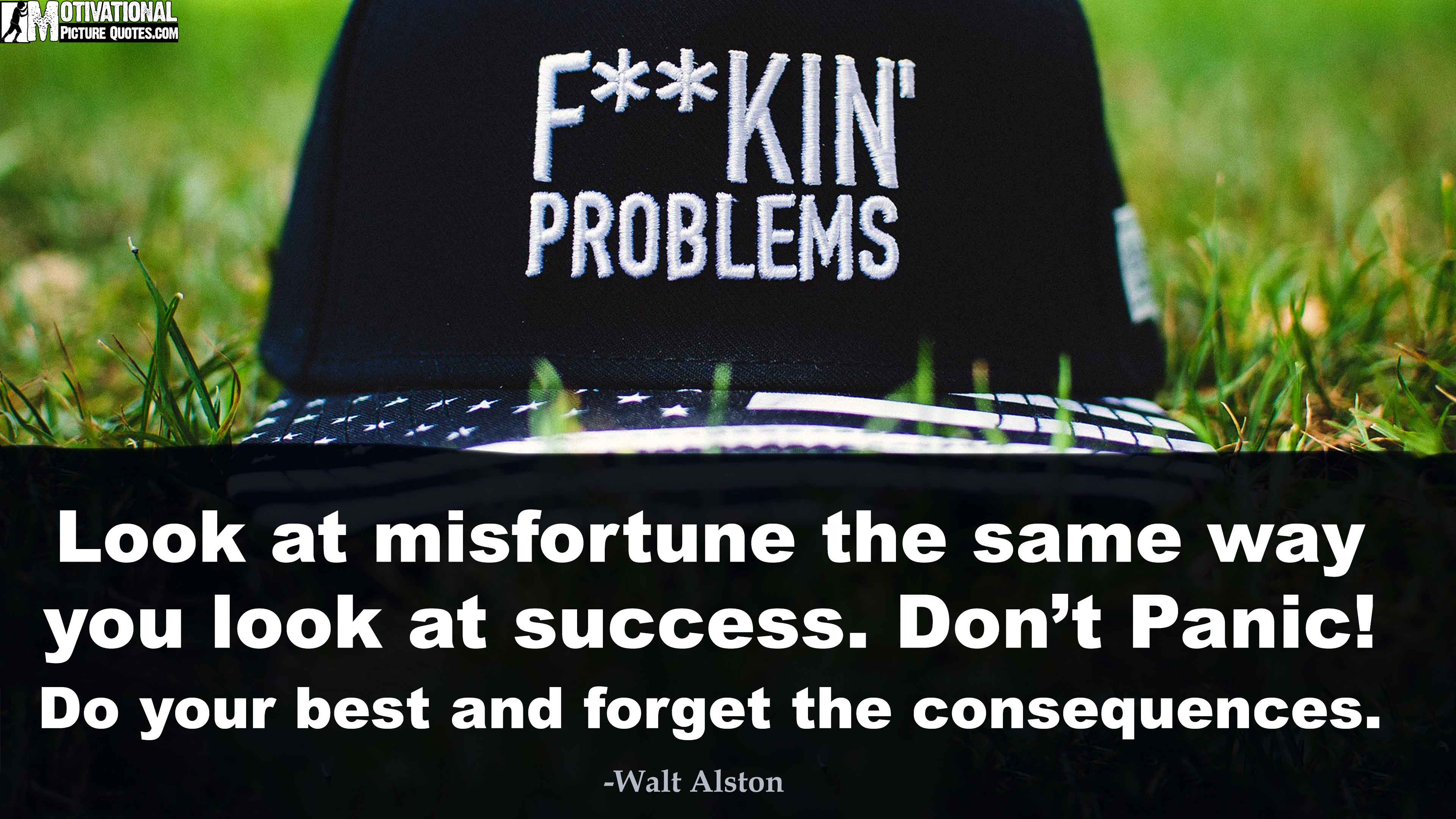 Baseball Life Quotes Look At Misfortune The Same Way You Look At Success  Don't Panic