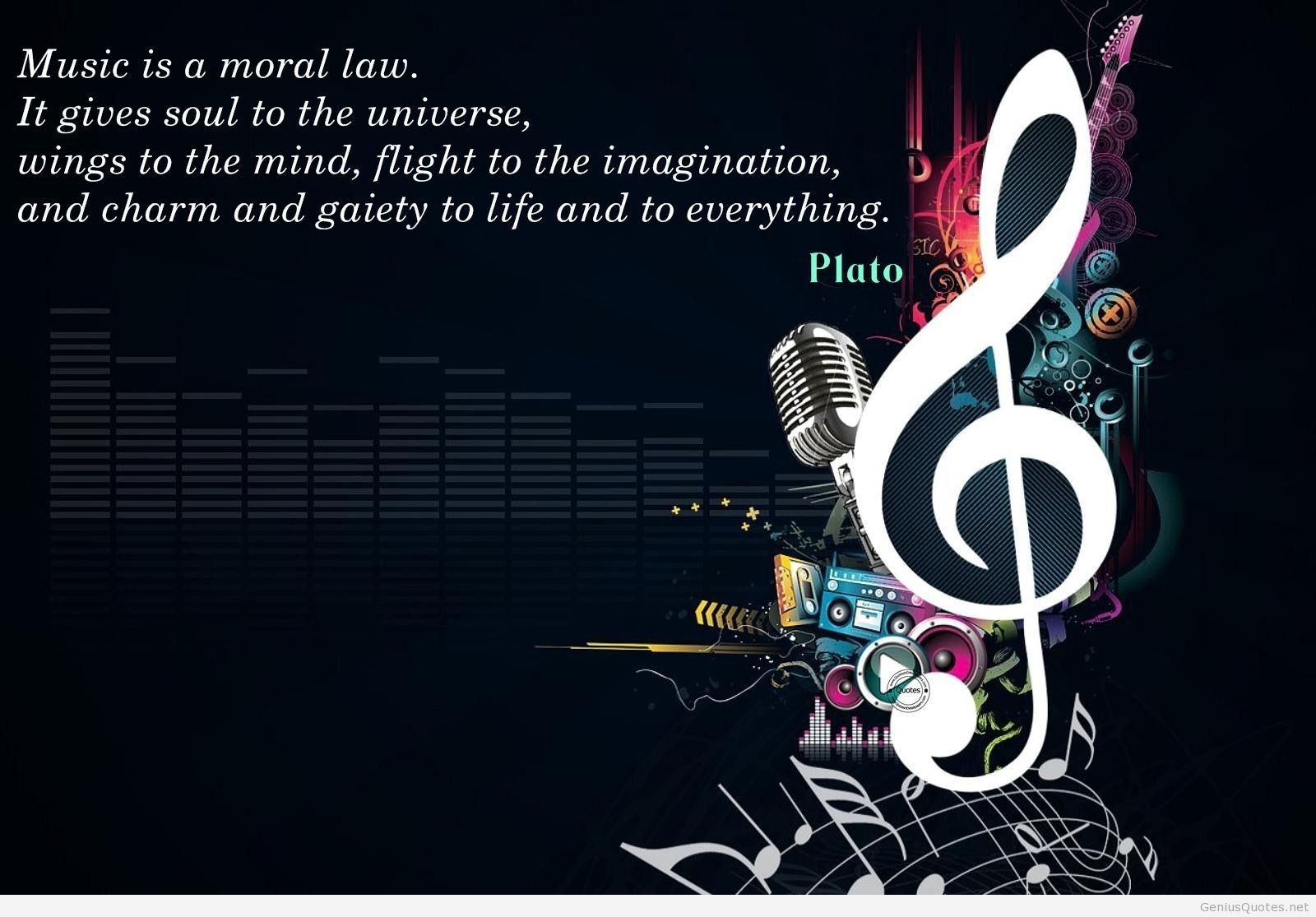 Music Is A Moral Law It Gives Soul To The Universe Wings To The