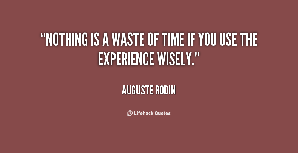 62 Best Never Waste Time Quotes For Inspiration