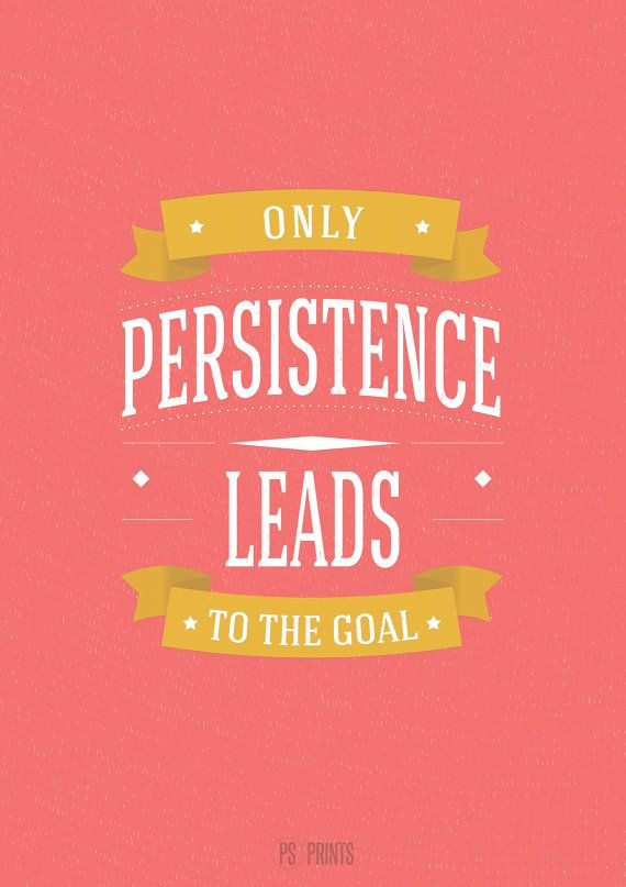 Persistence Motivational Quotes Cartoon: 65 Best Persistence Quotes And Sayings