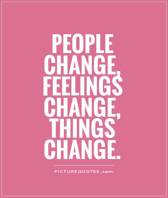 Quotes About Change: 66 All Time Best People Change Quotes And Sayings