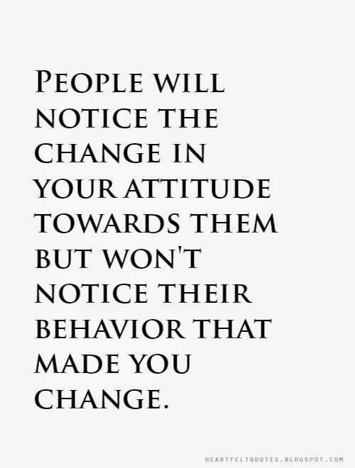 Quotes About People Who Notice: 66 All Time Best People Change Quotes And Sayings