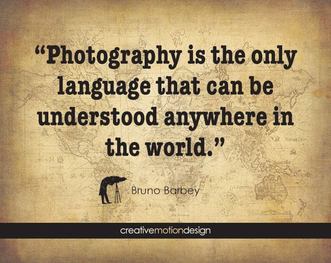 Photography Is The Only Language That Can Be Understood Anywhere In World Bruno Barbey