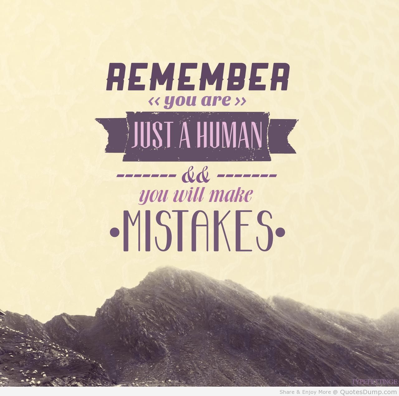 Quotes About Life Lessons And Moving On 62 Best Mistake Quotes And Sayings