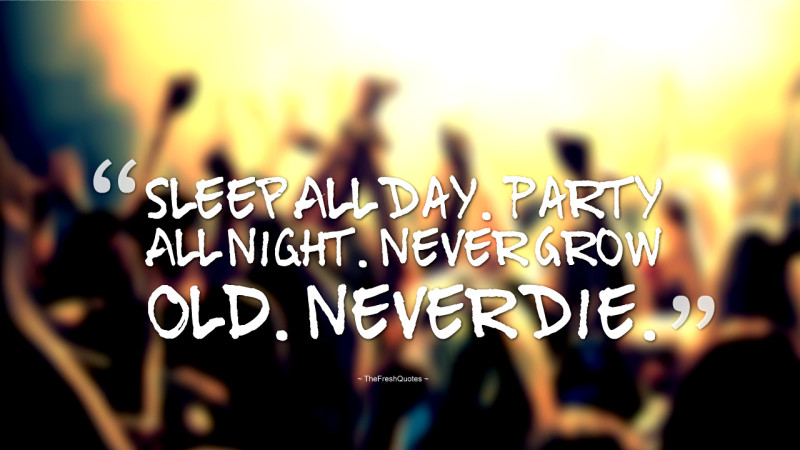66 All Time Best Party Quotes And Sayings