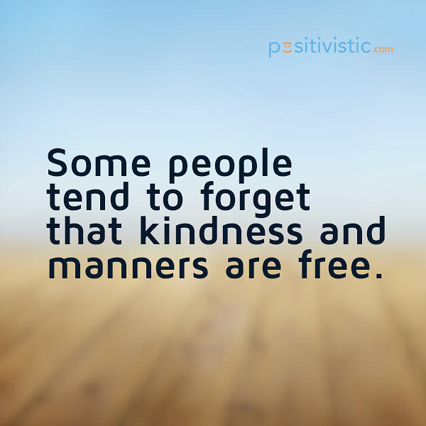 Quotes Of Pictures: 64 All Time Best Politeness Quotes And Sayings
