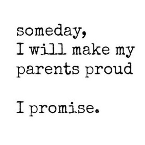 Make Your Mom Proud Quotes: 64 Best Parents Quotes And Sayings