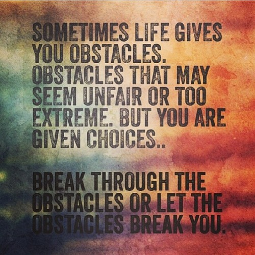 Famous Quotes On Life Challenges: 63 All Time Best Obstacles Quotes And Sayings