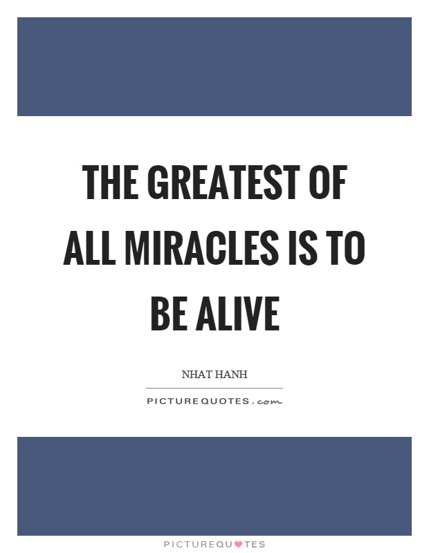 mind and greatest miracle What is god's greatest miracle it's you and me being changed into sons of god let's take advantage of it and be grateful for it and help one another with that great miracle.