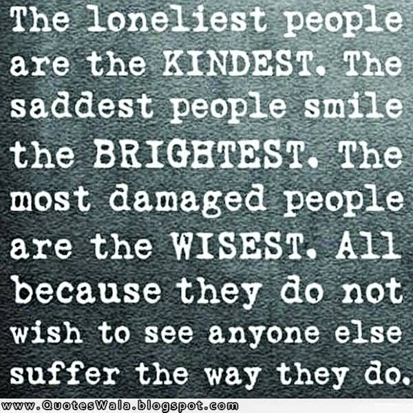 Lonely Sad Quotes: 62 Best Loneliness Quotes And Sayings