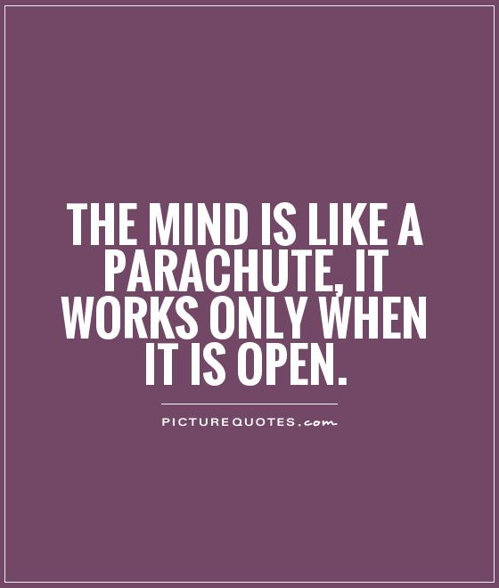 Open Minded Quotes Magnificent 48 Best Open Mindedness Quotes And Sayings