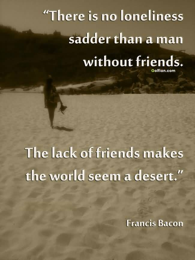 Quotes About Being Forgotten By Friends Quotes
