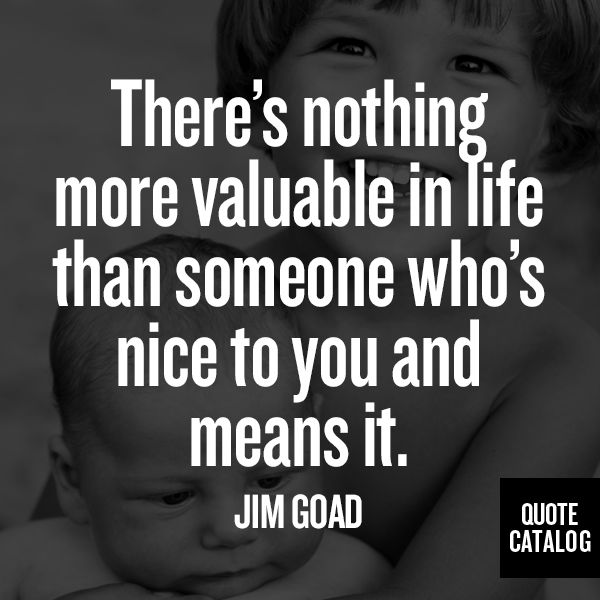 63 Best Niceness Quotes And Sayings