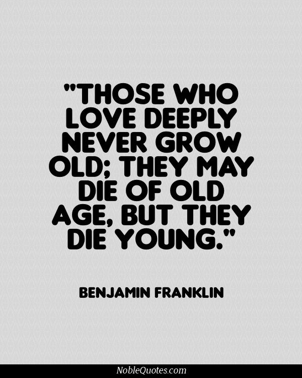 Quotes About Young Love: 61 Best Old Age Quotes And Sayings