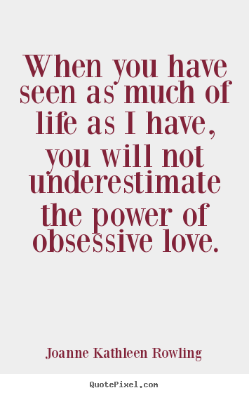 Love Obsession Quotes Alluring 62 Best Obsession Quotes And Sayings