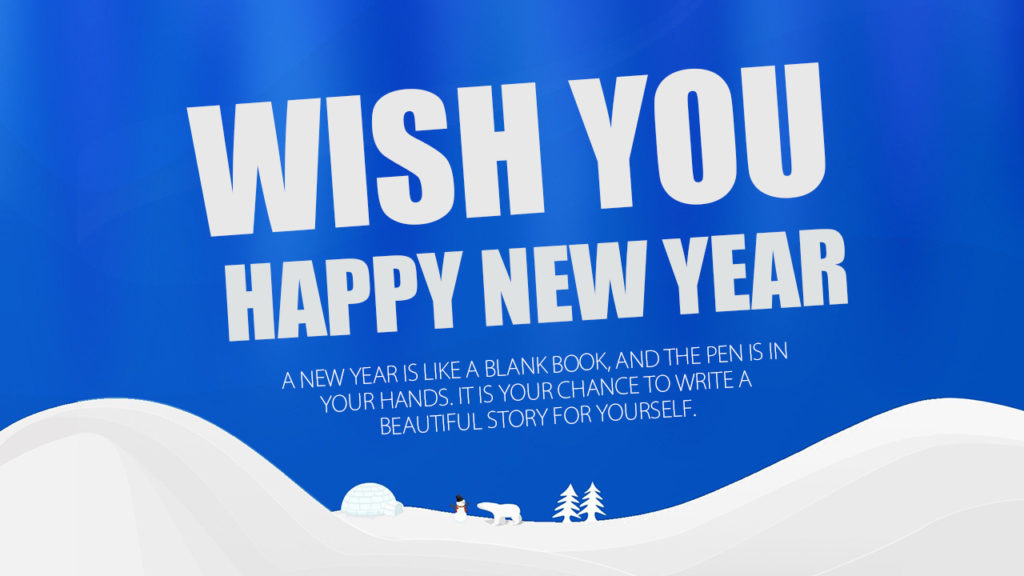 wish you happy new year a new year is like a blank book and the