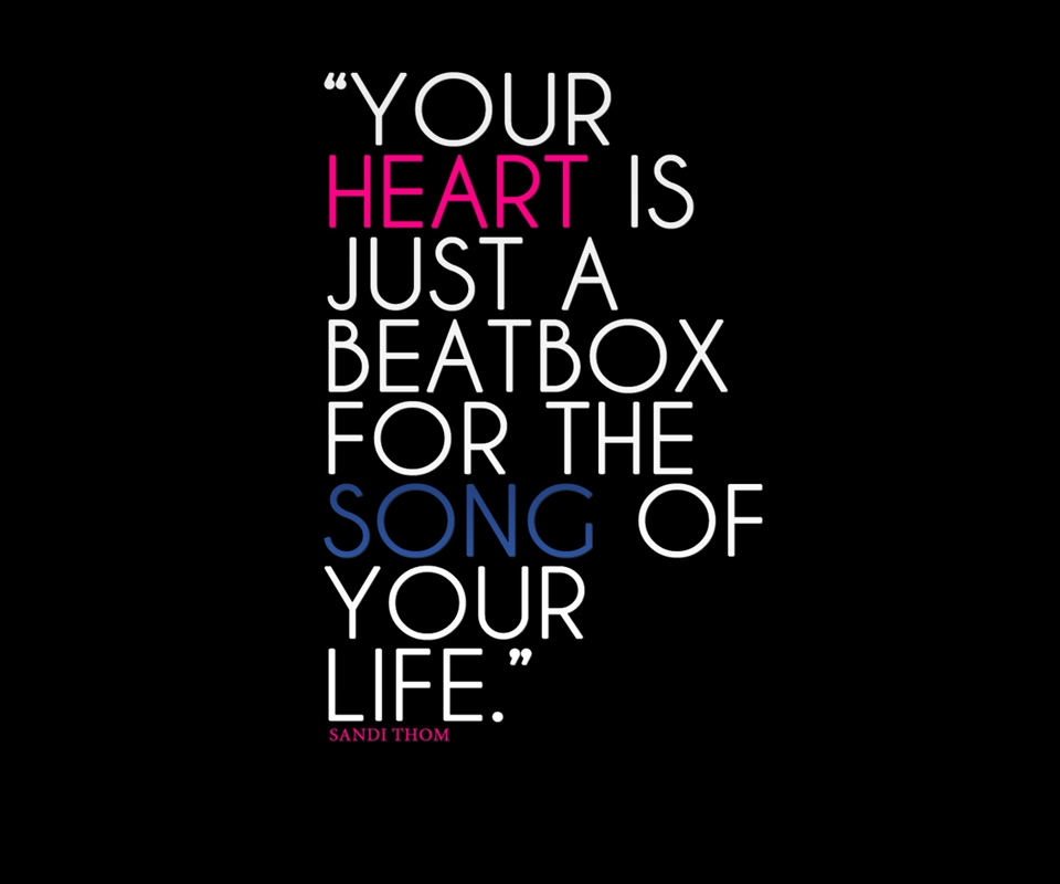 Your Heart Is Just A Beatbox For The Song Of Your Life Sandi Thom