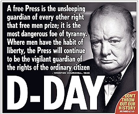 A Free Press Is The Unsleeping Guardian Of Every Other Right That Free Men  Prize;