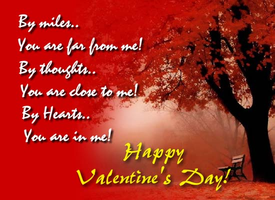 70 most beautiful happy valentines day greeting pictures and images by miles you are far from me by thoughts you are close to me by hearts m4hsunfo Images