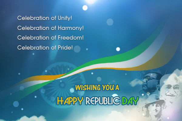 60 best republic day india 2017 wish pictures celebration of unity celebration of harmony celebration of freedom celebration of pride wishing you a happy m4hsunfo