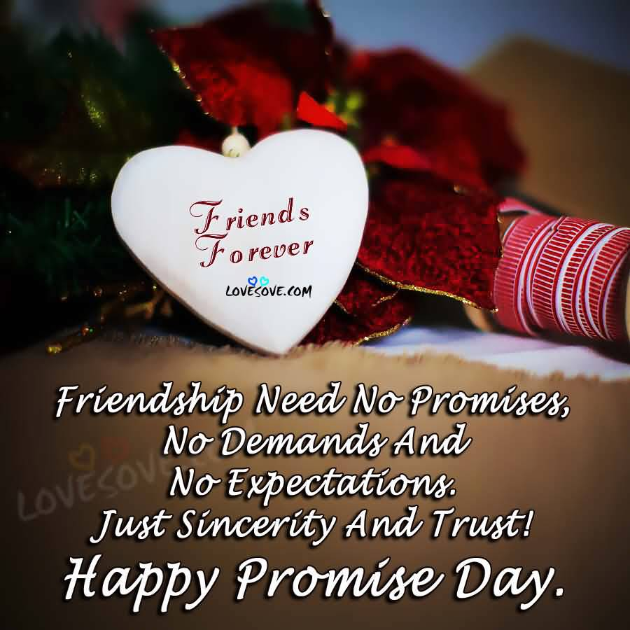 Friendship Need No Promises Happy Promise Day