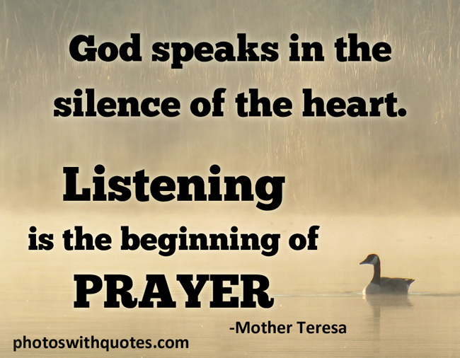 64 best prayer quotes and sayings god speaks in the silence of the heart listening is the beginning of prayer thecheapjerseys Image collections