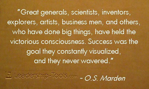 Great artists, scientists, inventors, explorers, generals, business men, and others, who have done the biggest things in their specialty, have always held the ... O. S. Marden