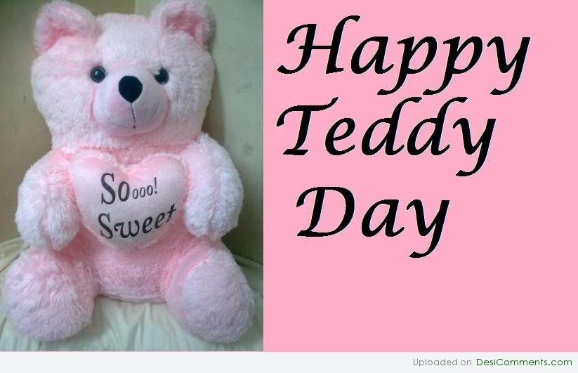 Happy Teddy Day Soo Sweet Bear Picture