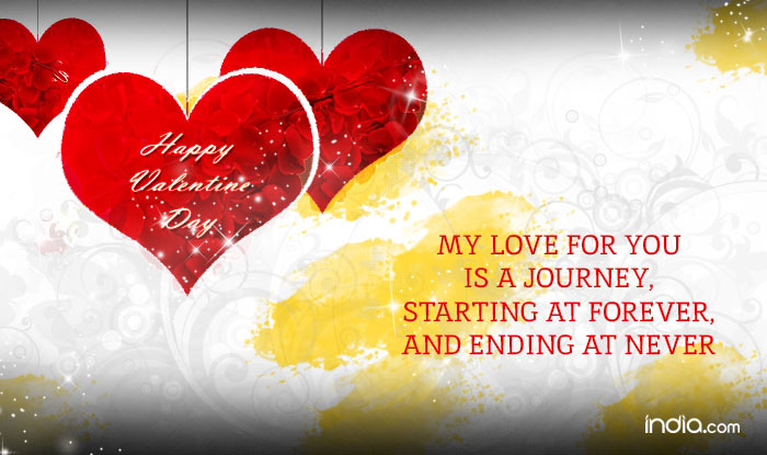 Happy Valentineu0027s Day My Love For You Is A Journey Is A Journey, Starting  At Forever, ...