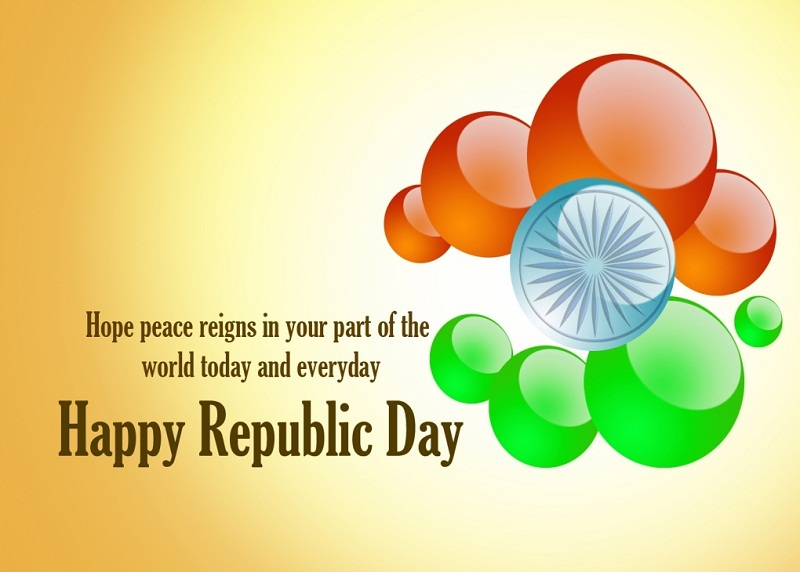 Hope Peace Reigns In Your Part Of The World Today And Everyday Happy  Republic Day Card
