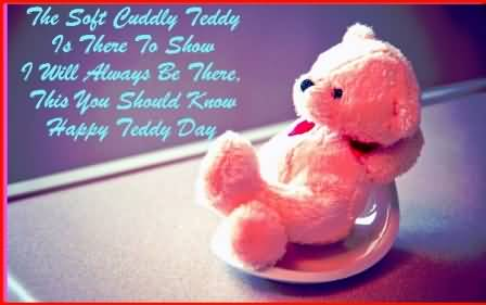 I Will Always Be There, This You Should Know Happy Teddy Day 2017