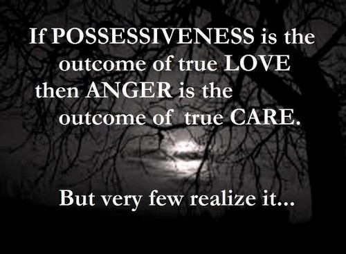 63 All Time Best Possessiveness Quotes And Sayings