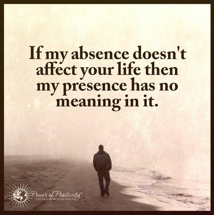My Absence - Learning In Life