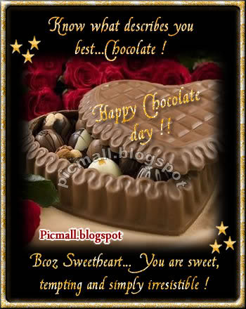 60 most beautiful happy chocolate day 2017 wish pictures know what describes you best chocolate becoz sweetheart you are sweet tempting and simply irresistible happy m4hsunfo