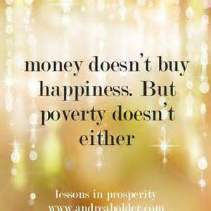 Money Doesn't Buy Happiness But Poverty Doesn't Either