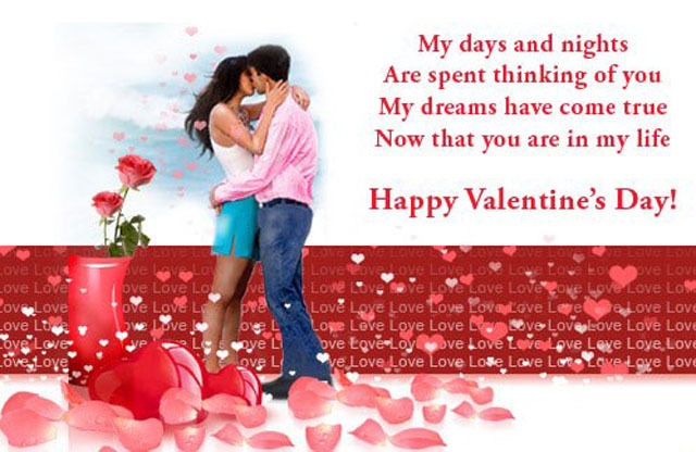 My Days And Nights Are Spent Thinking Of You My Dreams Have Come True Now  That You Are In My Life Happy Valentineu0027s Day