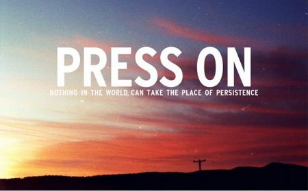 Nothing in the World can take the place of persistence