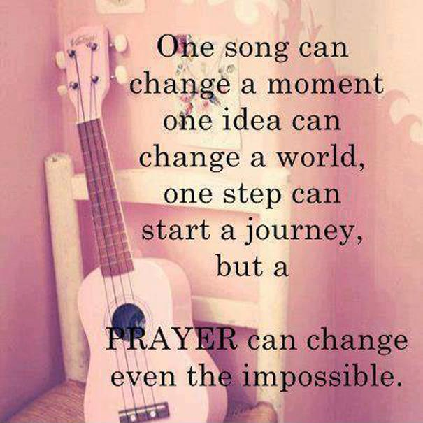 One Song Can Change A Moment, One Idea Can Change The World, One Step