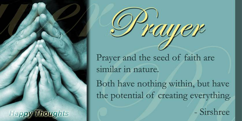 Prayer And The Seed Of Faith Are Similar In Nature. Both Have Nothing  Within,