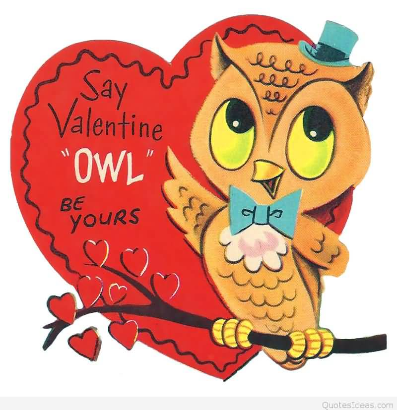 Say Valentine Owl Be Yours Happy Valentine S Day Clipart