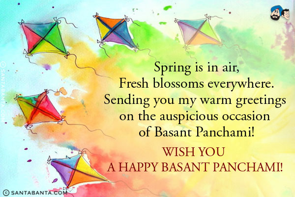 60 beautiful basant panchami greeting pictures spring is in air fresh blossoms everywhere sending you my warm greetings on the auspicious m4hsunfo