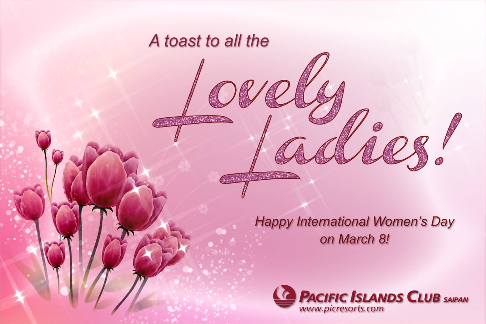 A toast to all the lovely ladies happy international womens day a toast to all the lovely ladies happy international womens day on march 8 greeting card kristyandbryce Image collections