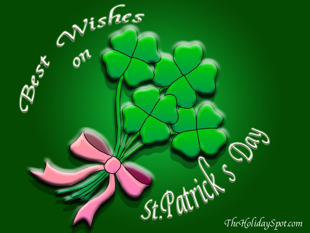 Best Wishes On Saint Patricku0027s Day Clover Leafs