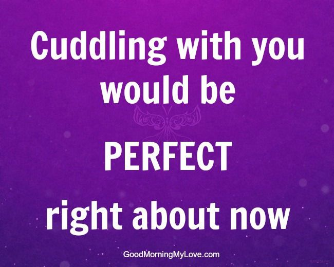 Cuddling With You