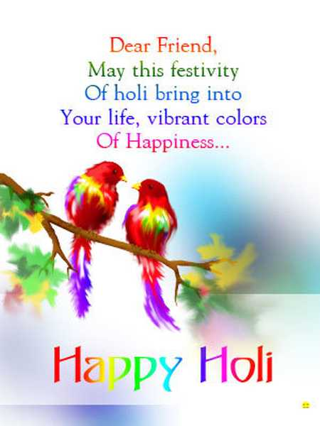 50 best happy holi wish pictures and photos dear friend may this festival of holi bring into your life vibrant colors of happiness m4hsunfo